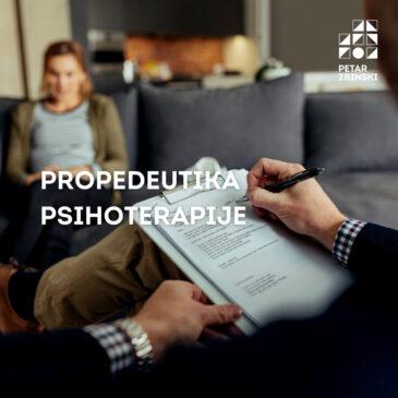 Propedeutika psihoterapije | Cjeloživotno obrazovanje | 4. listopad 2021. | Dostupno i ONLINE